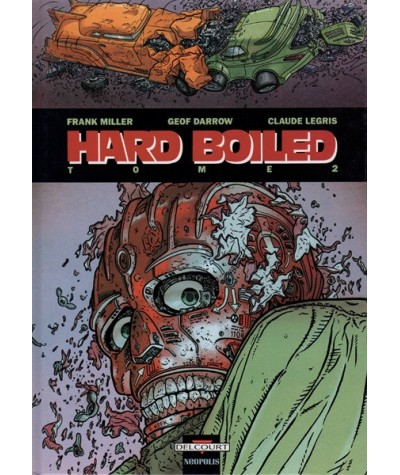 2. Hard Boiled de Frank Miller et Geof Darrow