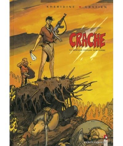 CRACHE, Le dernier homme sur terre par Éric Gratien et Khéridine