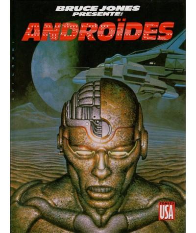 Bruce Jones présente : Androïdes