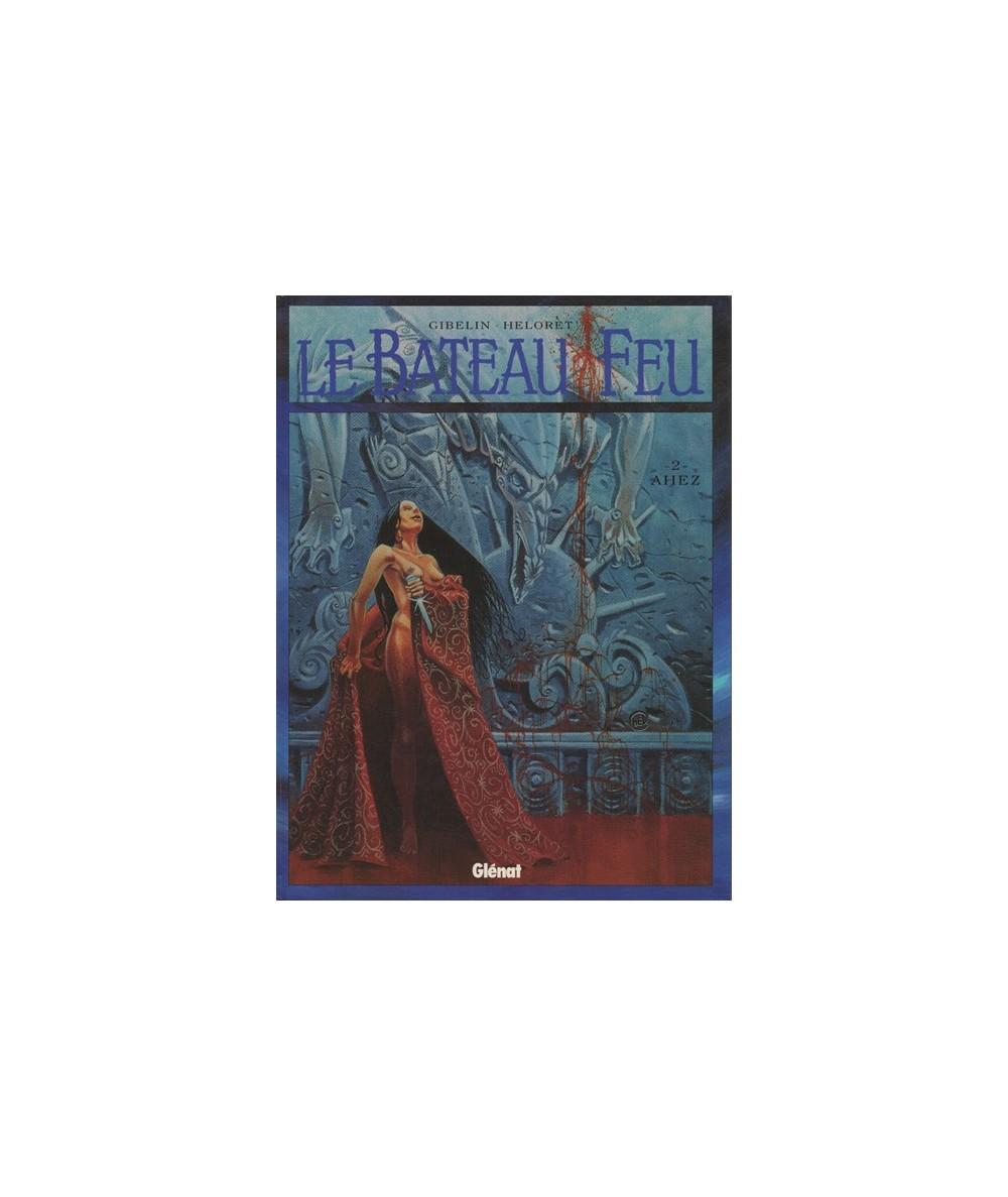 2. Ahez - Le Bateau Feu par Christophe Gibelin et Héloret