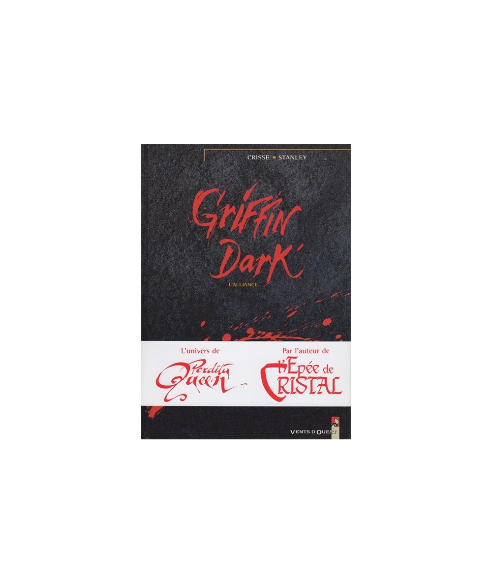 1. L'alliance - Griffin Dark par Crisse et Stanley