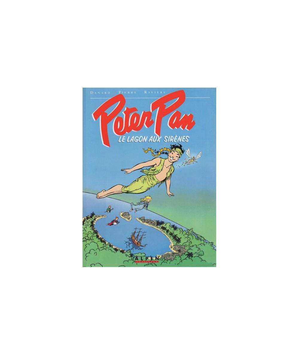 Le lagon aux sirènes - Peter Pan par François Rivière et Jean-Pierre Danard
