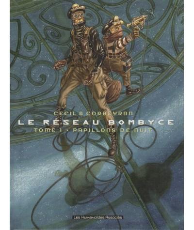 1. Papillons de nuit - Le Réseau Bombyce par Eric Corbeyran et Cécil