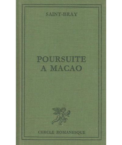 Poursuite à Macao par Saint-Bray