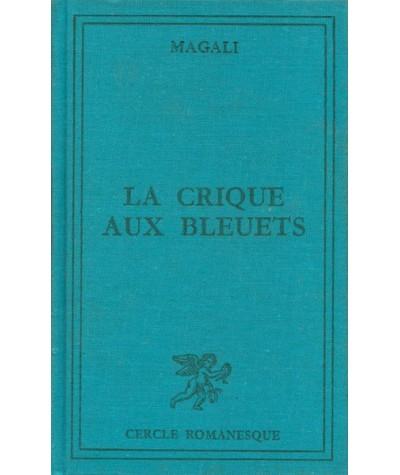 La crique aux bleuets par Magali