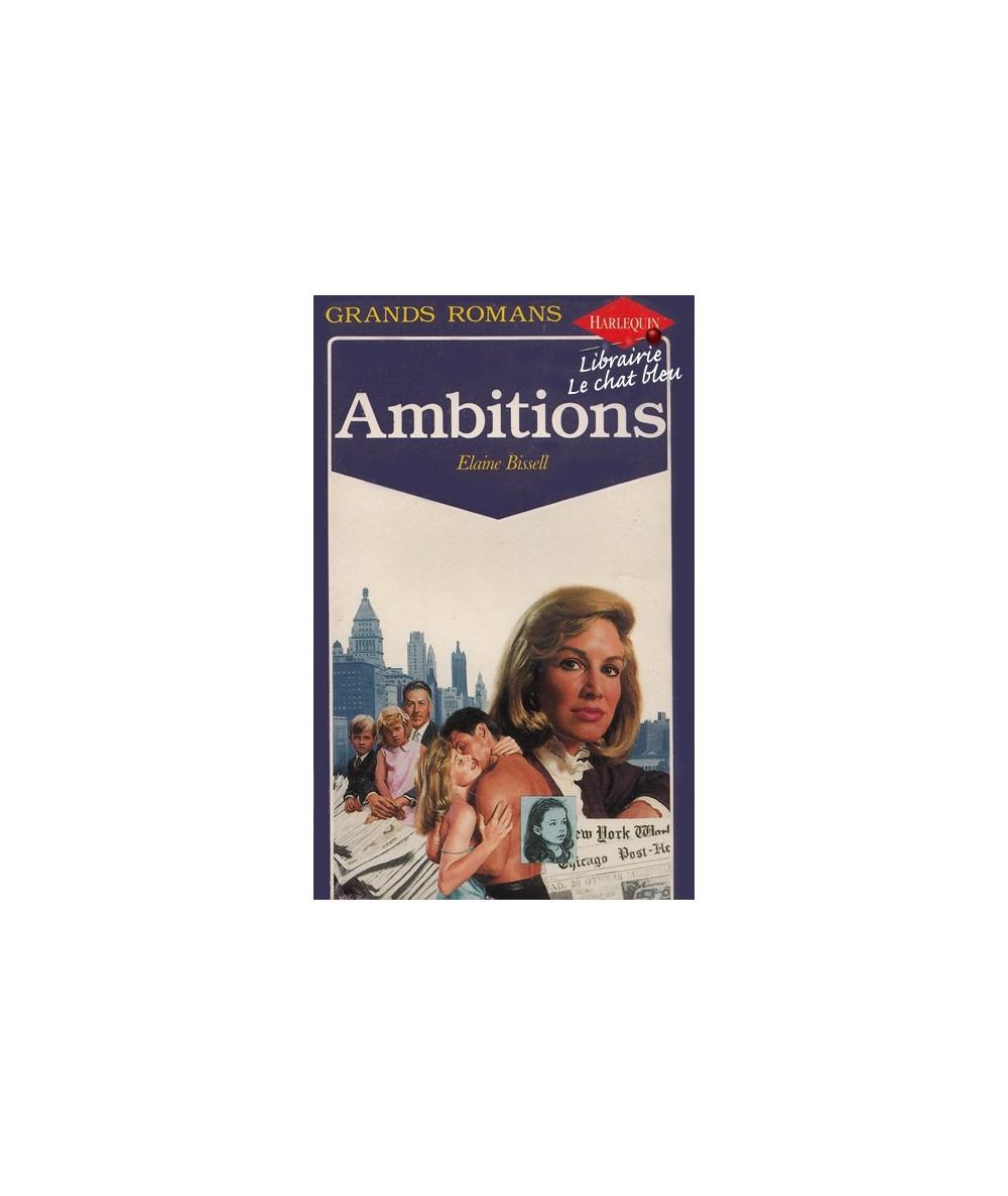 N° 32 - Ambitions par Elaine Bissell