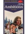 Grands Romans N° 32 - Ambitions par Elaine Bissell