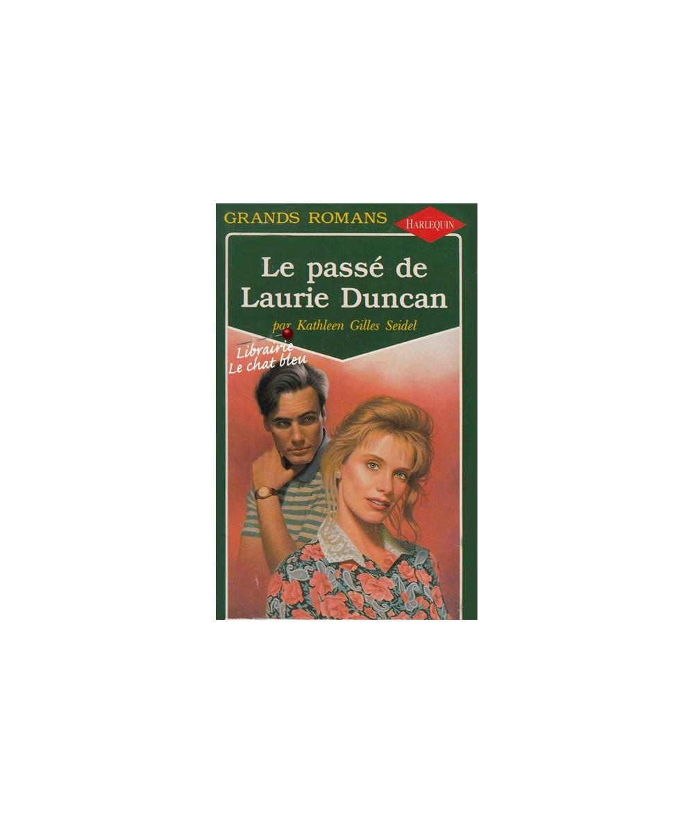 N° 46 - Le passé de Laurie Duncan par Kathleen Gilles Seidel