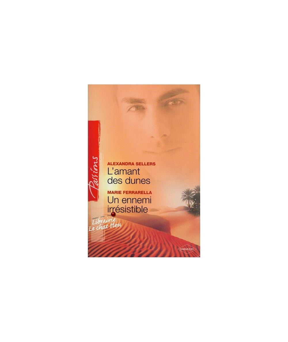 N° 137 - L'amant des dunes par Alexandra Sellers - Un ennemi irrésistible par Marie Ferrarella