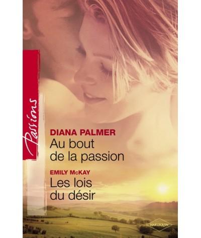 Passions N° 150 - Au bout de la passion par Diana Palmer - Les lois du désir par Emily McKay