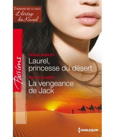 N° 382 - Laurel, princesse du désert par Tessa Radley - La vengeance de Jack par Day Leclaire
