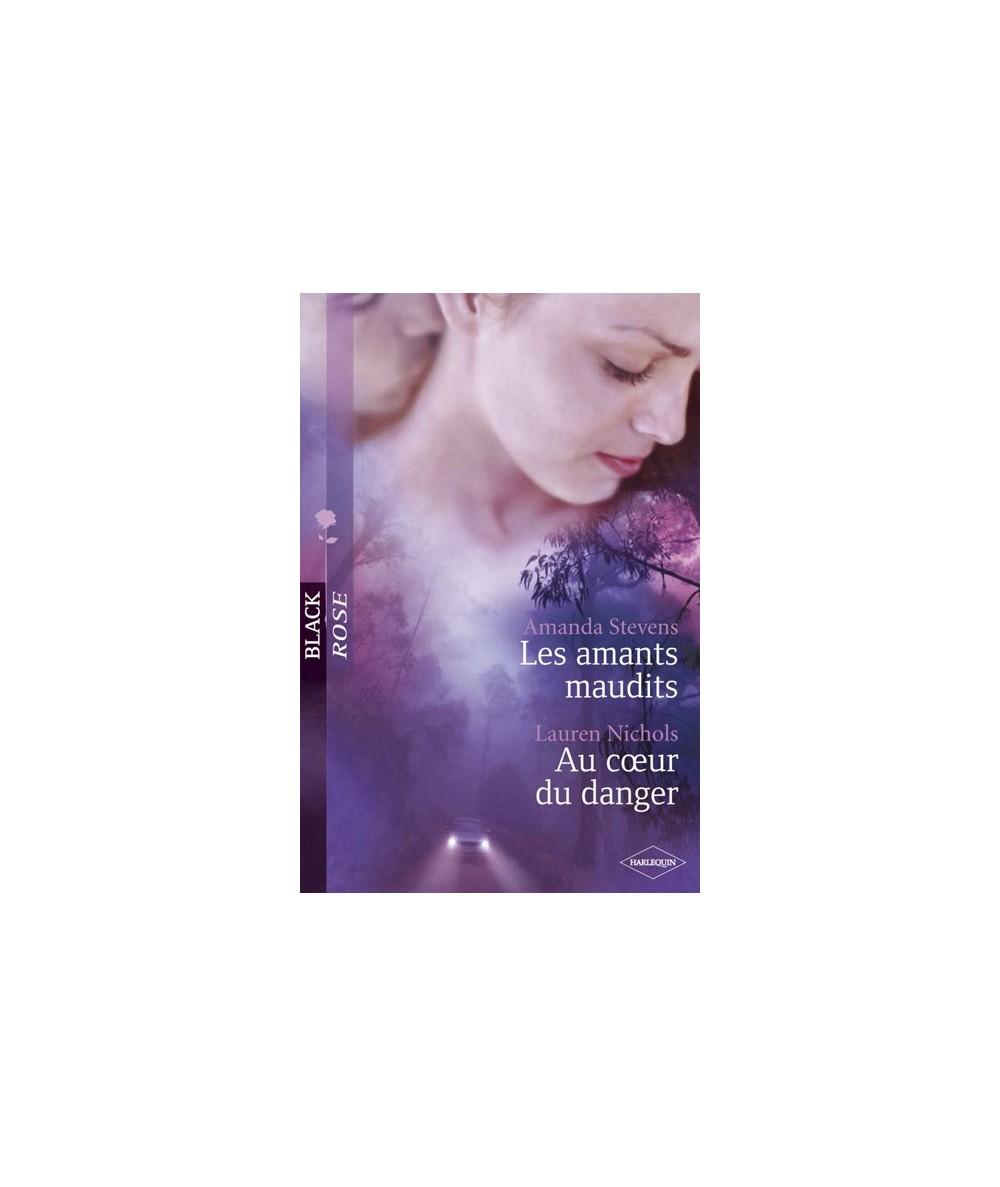 N° 29 - Les amants maudits par Amanda Stevens - Au coeur du danger par Lauren Nichols