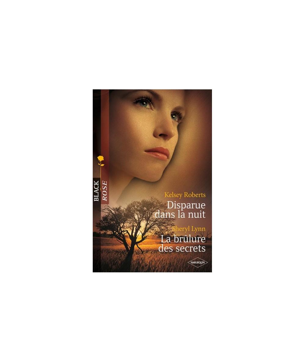 N° 118 - Disparue dans la nuit par Kelsey Roberts - La brûlure des secrets par Sheryl Lynn