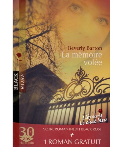 Black Rose N° 45 - La mémoire volée par Beverly Barton - Pressentiments par Heather Graham