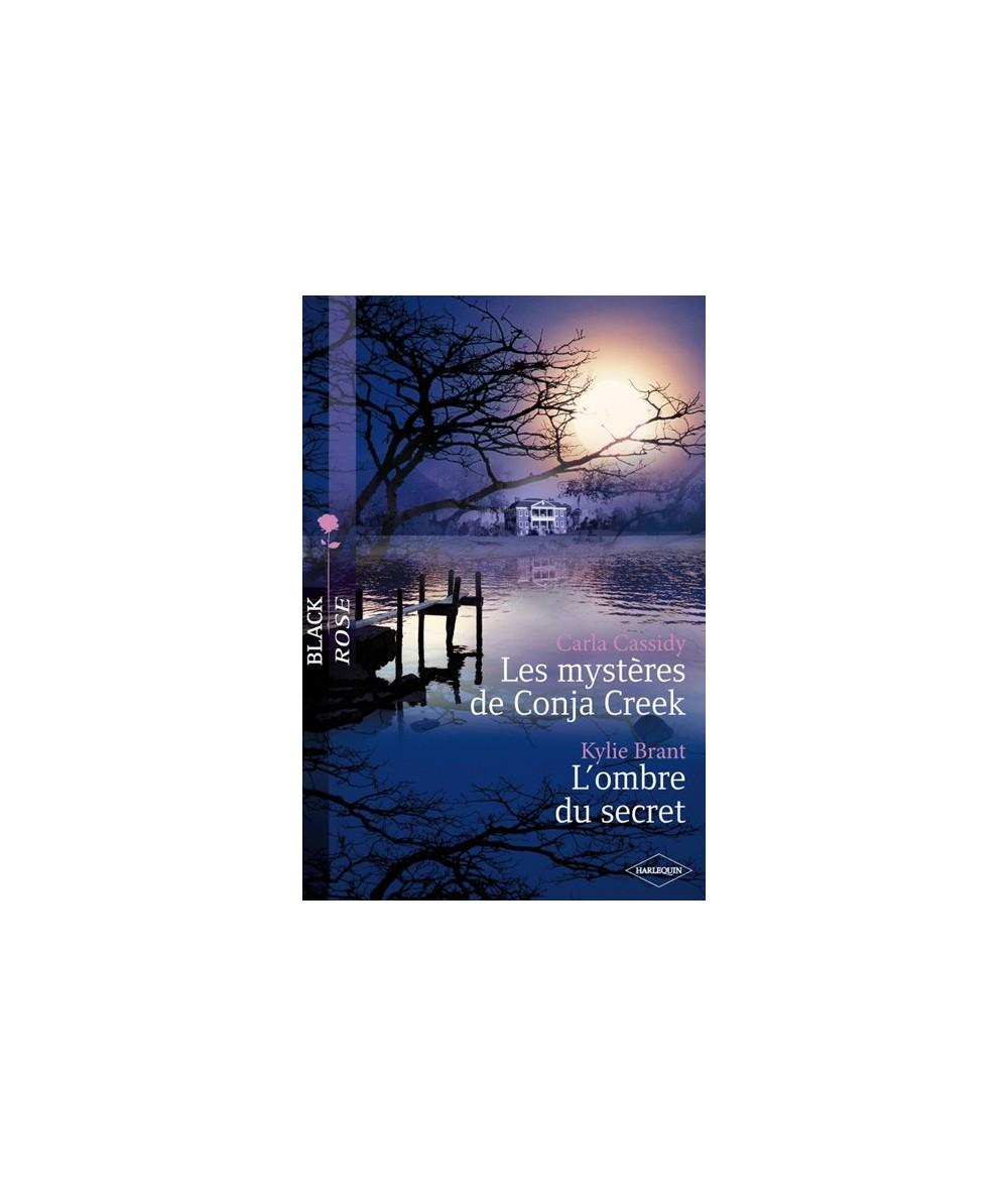 N° 64 - Les mystères de Conja Creek par Carla Cassidy - L'ombre du secret par Kylie Brant
