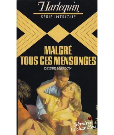 Intrigue N° 7 - Malgré tous ces mensonges par Deidre Mardon