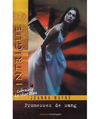 Intrigue N° 40 - Promesses de sang par Joanna Wayne