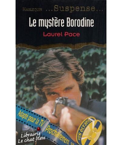 Suspense N° 22 - Le mystère Borodine par Laurel Pace