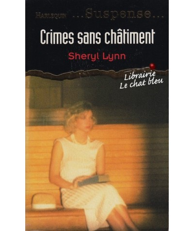 Suspense N° 24 - Crimes sans châtiment par Sheryl Lynn