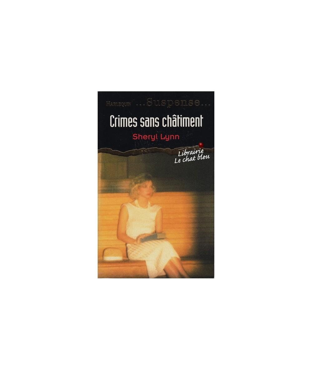 N° 24 - Crimes sans châtiment par Sheryl Lynn