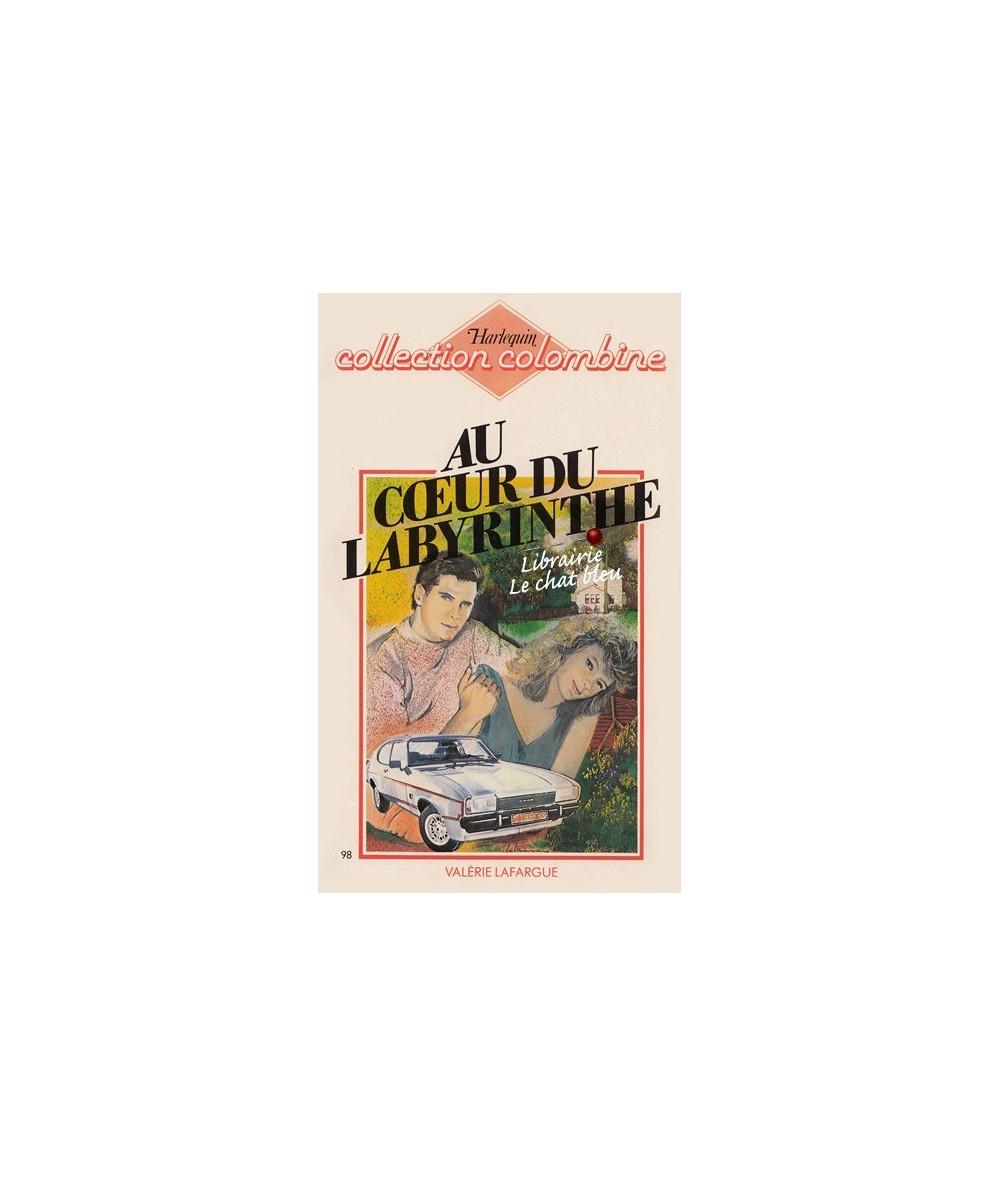 N° 98 - Au coeur du labyrinthe par Valérie Lafargue