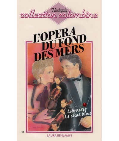 Colombine N° 106 - L'opéra du fond des mers par Laura Benjamin