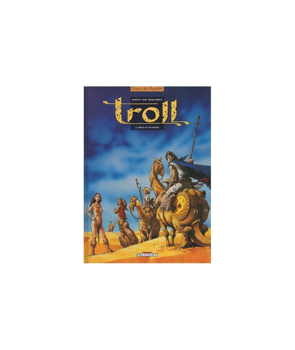 3. Mille et un ennuis - Troll par Jean-David Morvan, Olivier Boiscommun et Joann Sfar