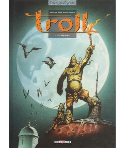 1. Les insoumis - Troll par Jean-David Morvan, Olivier Boiscommun et Joann Sfar