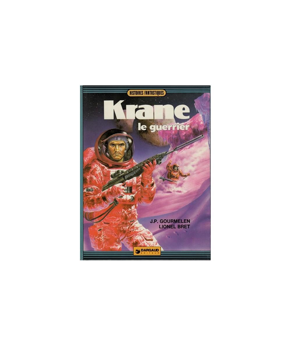 1. Krane le guerrier par Jean-Pierre Gourmelen et Lionel Bret