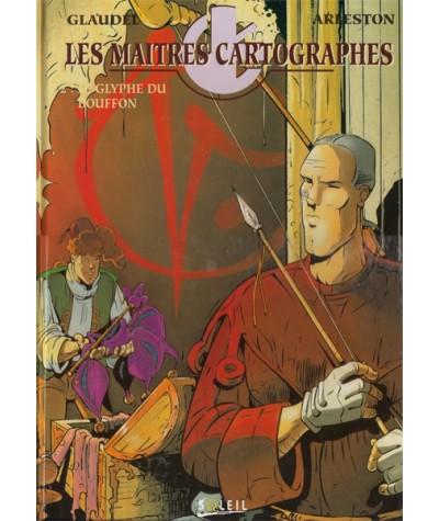 2. Le glyphe du bouffon - Les maîtres cartographes par Scotch Arleston et Paul Glaudel