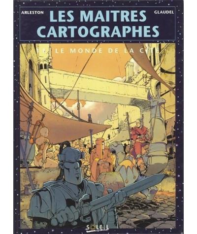 1. Le monde de la cité - Les maîtres cartographes par Scotch Arleston et Paul Glaudel