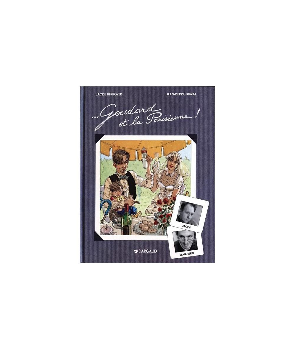Goudard et la Parisienne ! par Jackie Berroyer et Jean-Pierre Gibrat