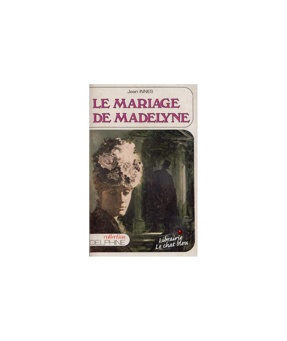 N° 397 - Le mariage de Madelyne par Jean Innes