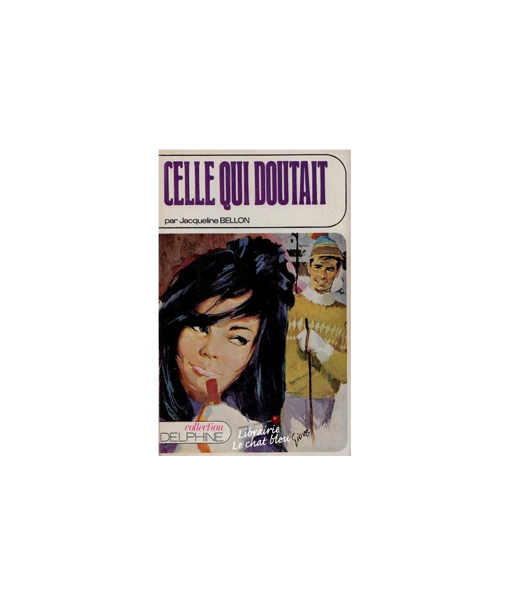 N° 312 - Celle qui doutait par Jacqueline Bellon