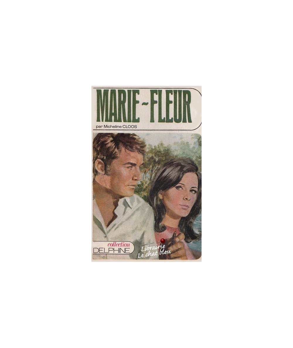 N° 301 - Marie-Fleur par Micheline Cloos