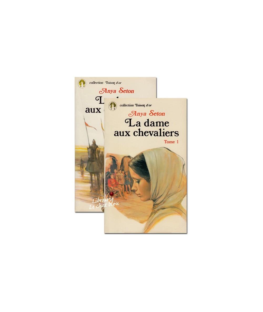 La dame aux chevaliers par Anya Seton - Tomes 1 & 2
