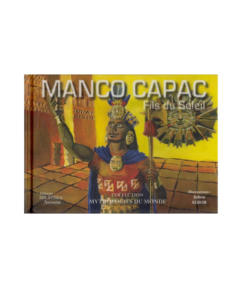 Manco Capac, Fils du Soleil par Julien Seror