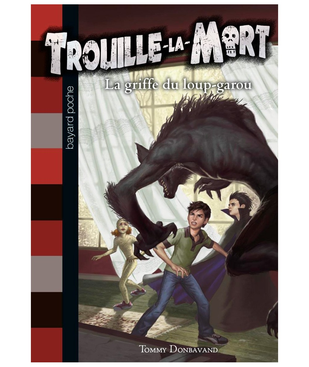 La griffe du loup-garou (Tommy Donbavand) - Trouille-la-Mort N° 6