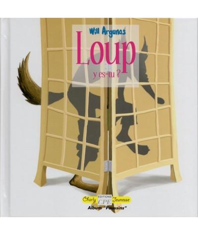 Loup y es-tu ? de Will Argunas