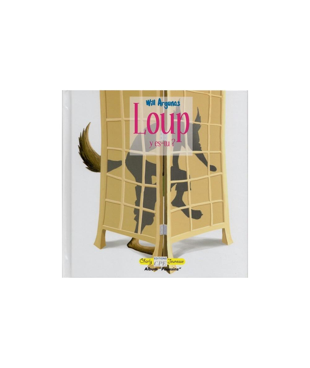 Loup y es-tu ? (Will Argunas)