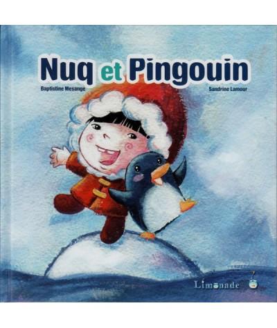 Nuq et Pingouin de Baptistine Mesange et Sandrine Lamour