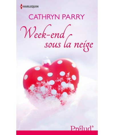 Prélud' N° 341 - Week-end sous la neige par Cathryn Parry