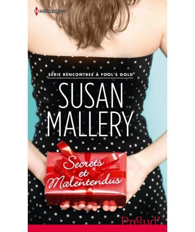 Prélud' N° 315 - Secrets et malentendus par Susan Mallery - Rencontres à Fool's Gold