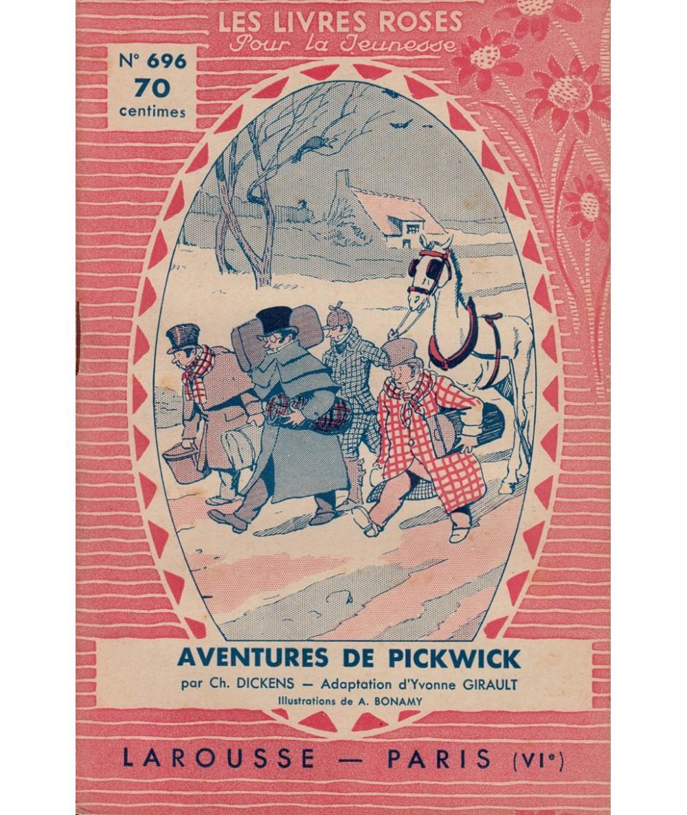 N° 696 - Aventures de Pickwick par Charles Dickens - Illustrations de A. Bonamy