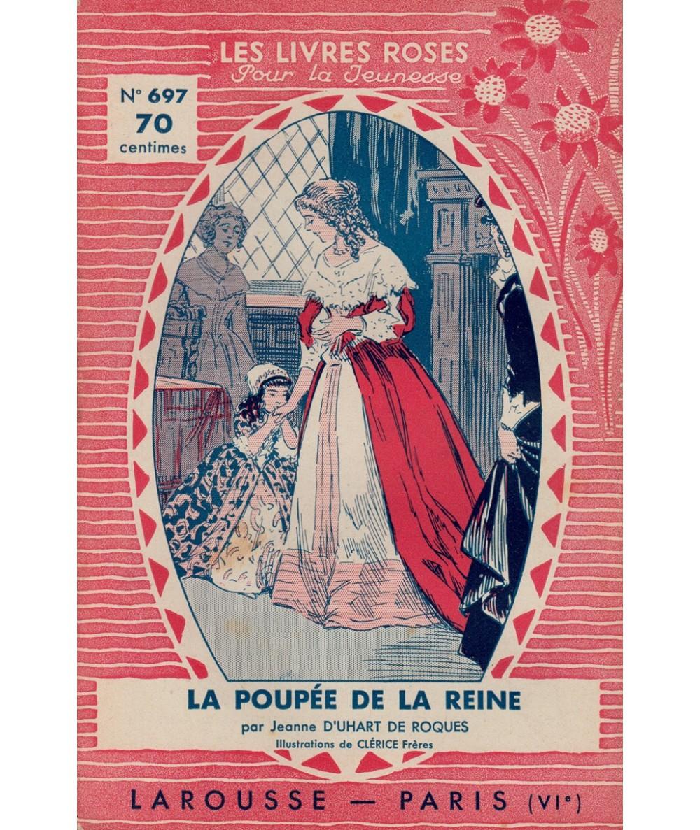 N° 697 - La poupée de la reine par Jeanne d'Uhart de Roques - Illustrations de Clérice Frères
