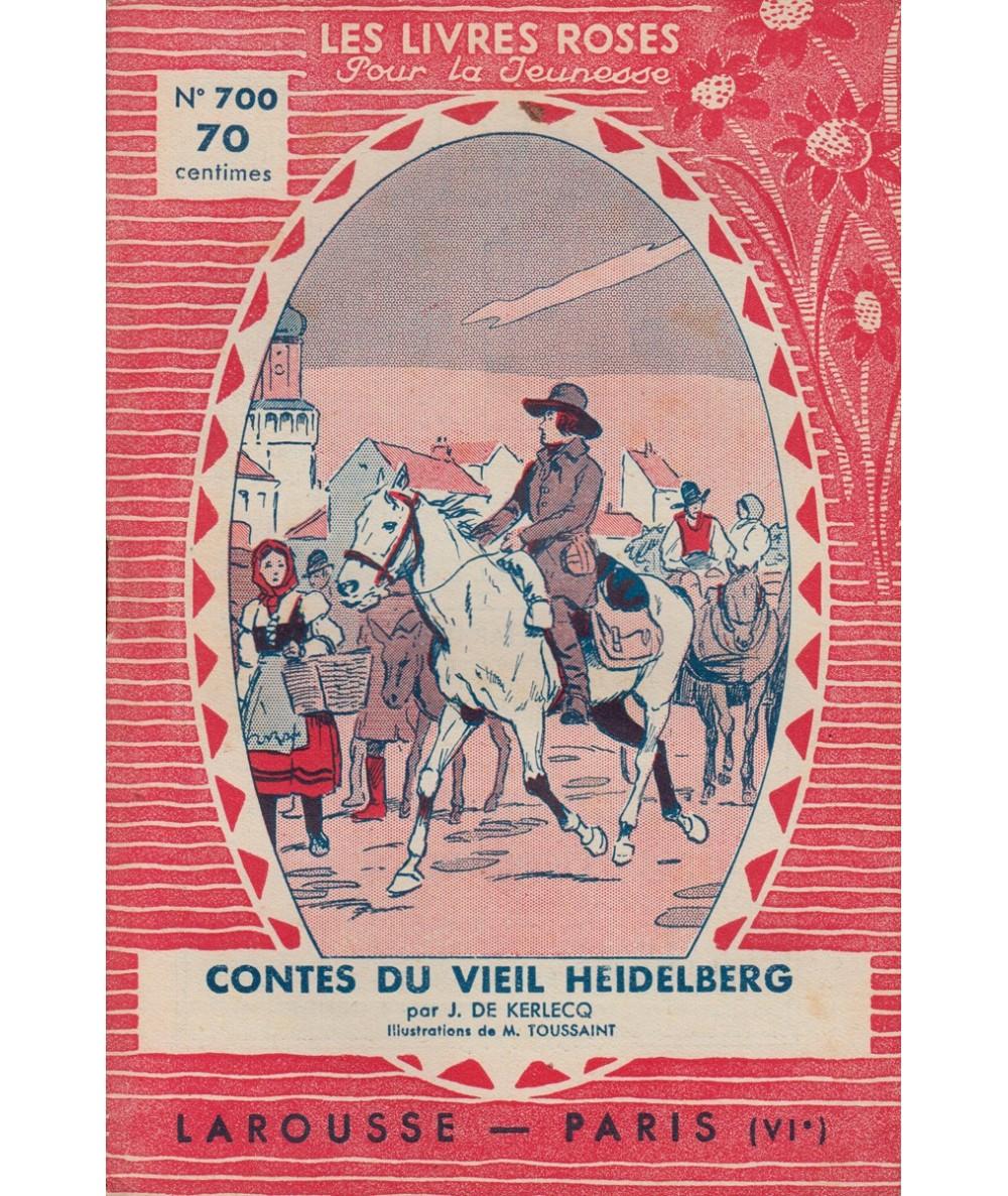 N° 700 - Contes du vieil Heidelberg - Illustrations de M. Toussaint