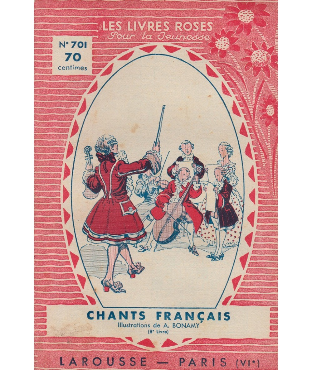 N° 701 - Chants français (8e Livre) - Illustrations de A. Bonamy