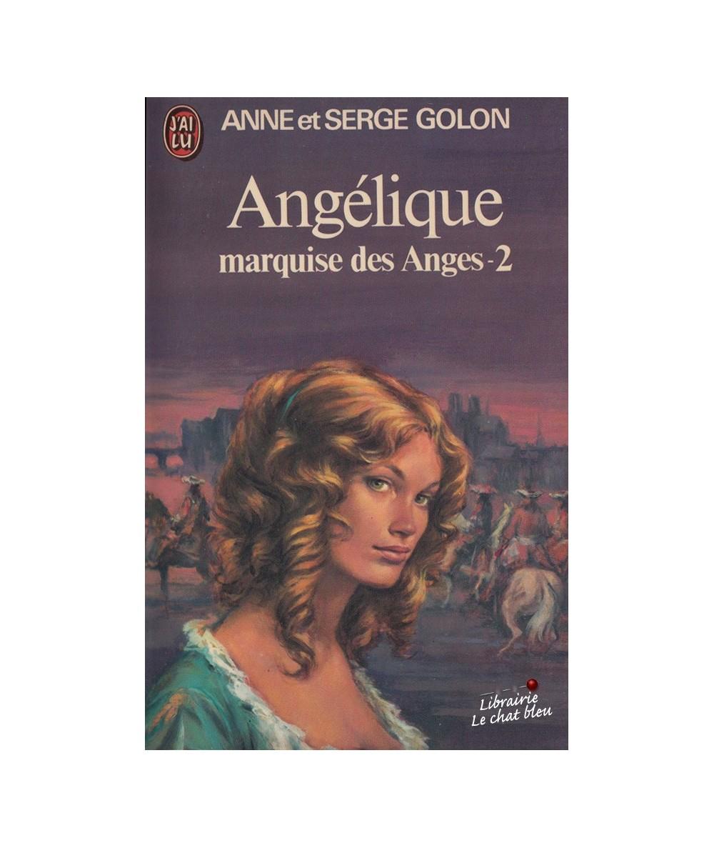 N° 668 -  Angélique marquise des Anges par Anne et Serge Golon - Tome 2