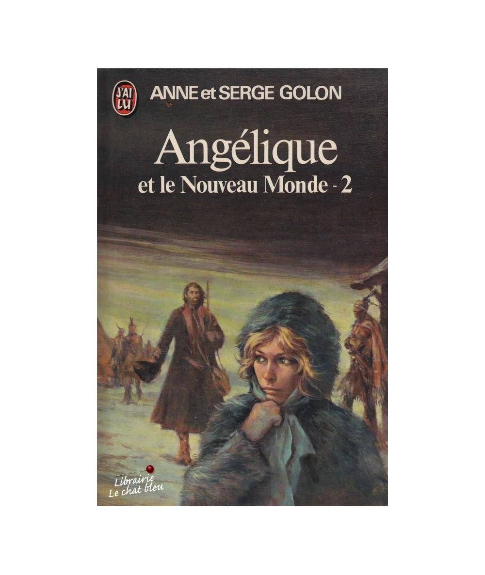 N° 680 -  Angélique et le Nouveau Monde par Anne et Serge Golon - Tome 2