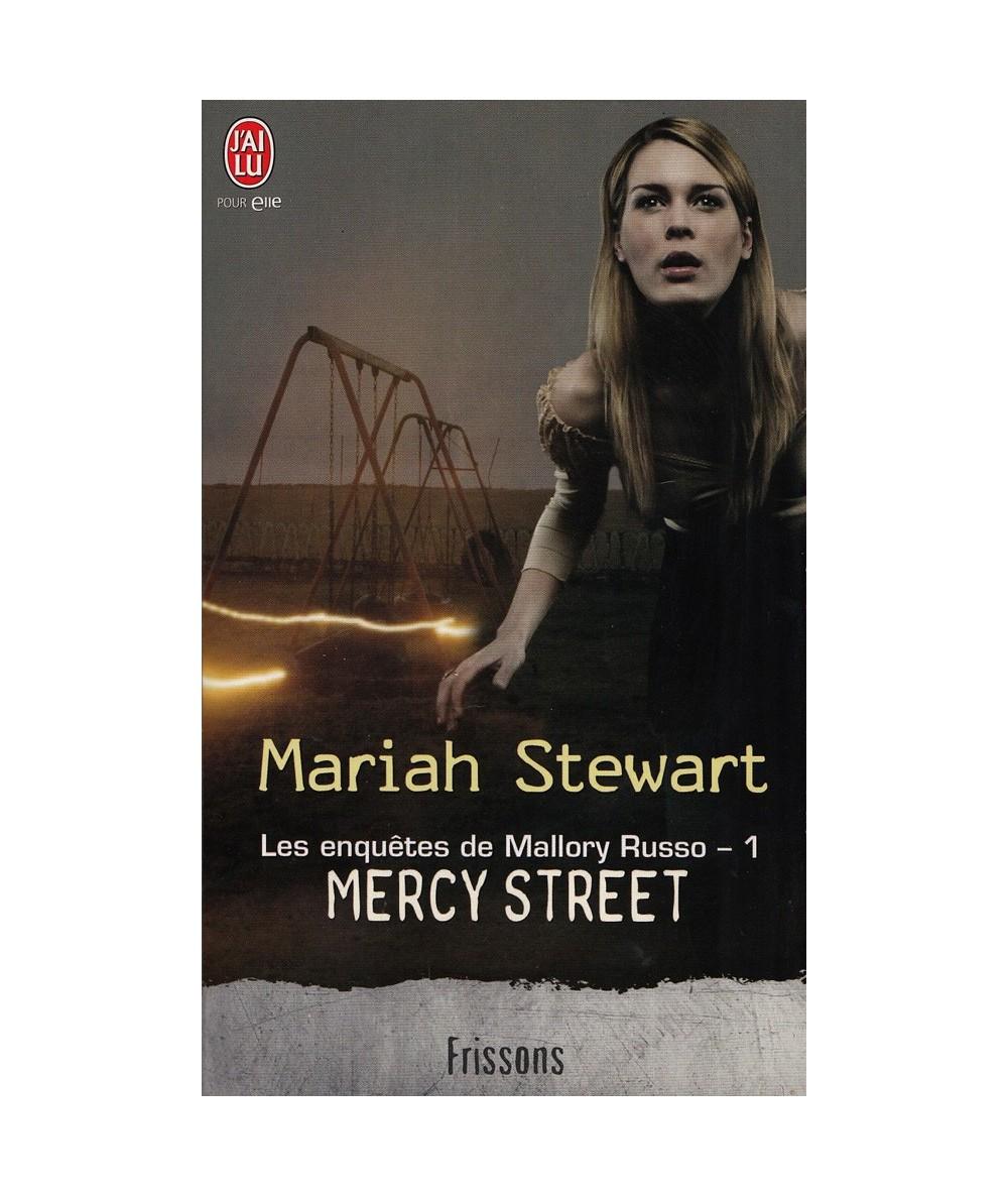 N° 9272 - Mercy Street par Mariah Stewart - Les enquêtes de Mallory Russo